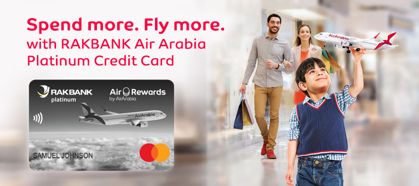 Fly For Free With The Rakbank Air Arabia Platinum Credit Card Air Arabia