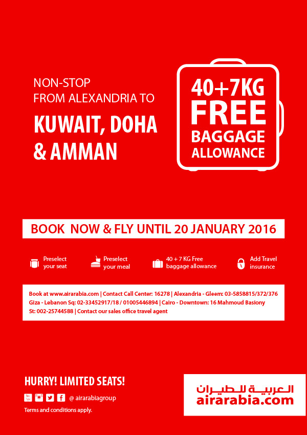 40 + 7 kg Free Baggage Allowance. Non-stop from Alexandria to Kuwait, Doha & Amman