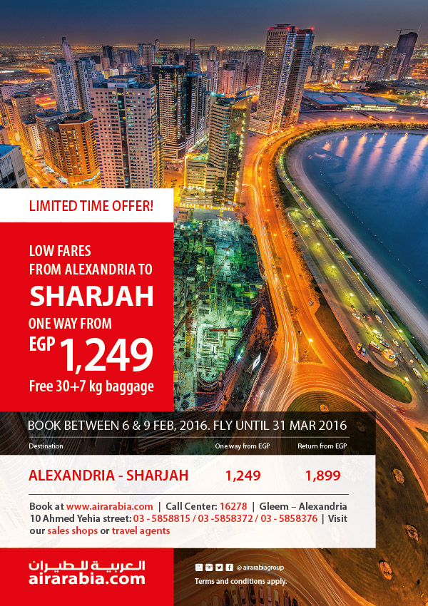Low fares from Alexandria to Sharjah one way from EGP 1249 & 30 + 7 Kg Free Baggage.