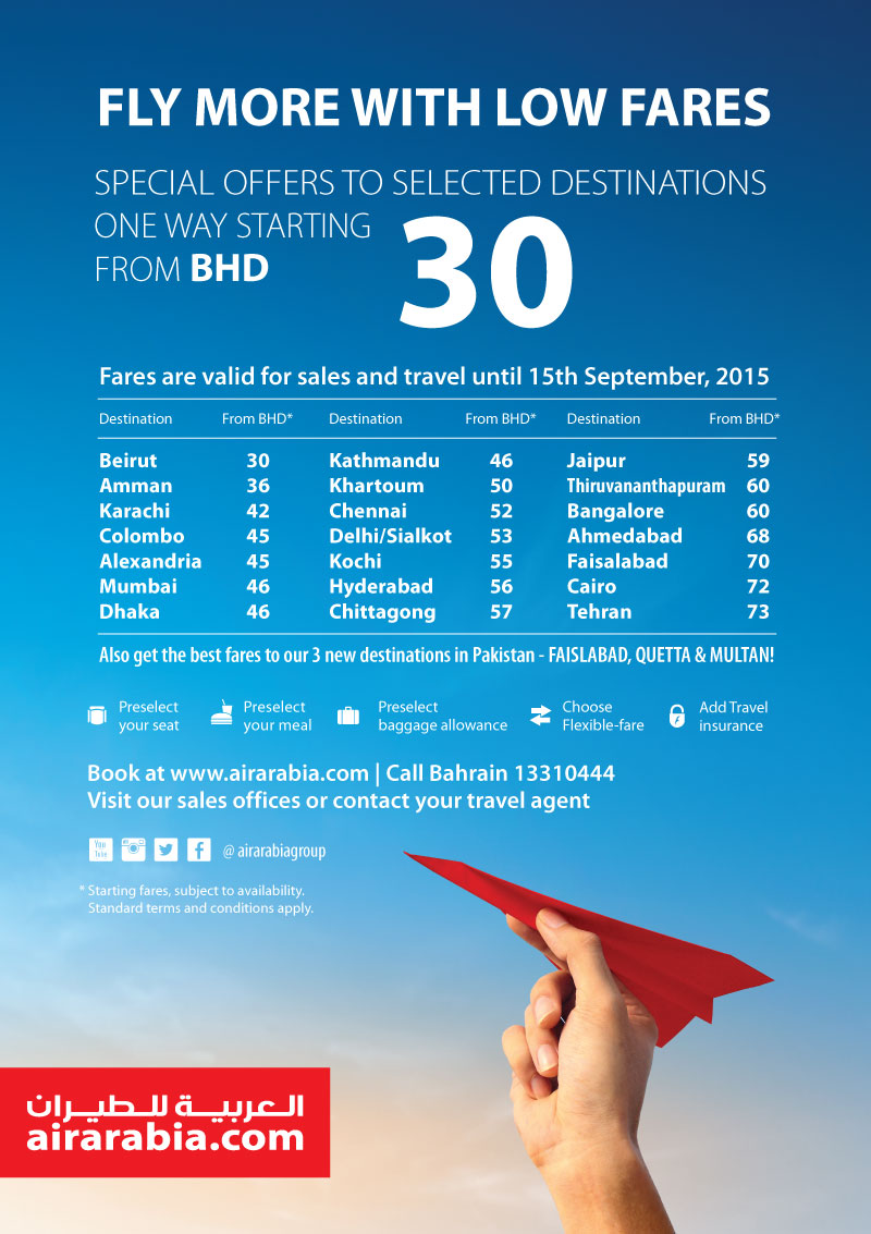 Fly more with low fares! Special offers to selected destinations one way starting from BHD 30!