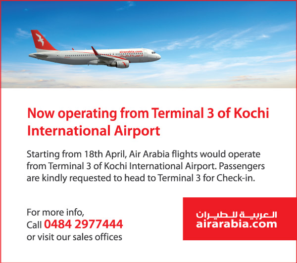 Now operating from Terminal 3 of Kochi International Airport