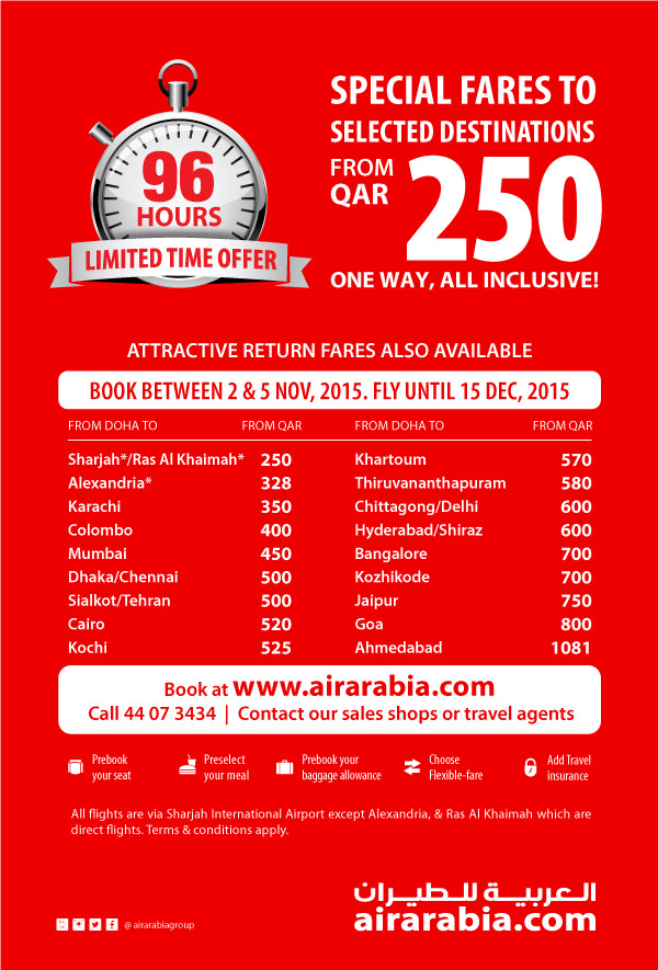 96 hr limited offer - Special fares to selected destinations from QAR 250 one way, all inclusive!