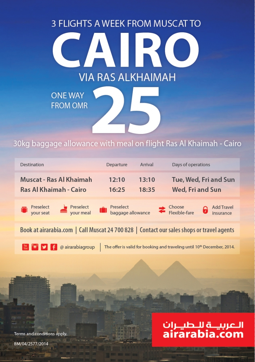 3 flights a week form Muscat to Cairo via Ras Al Khaimah one way from OMR 25