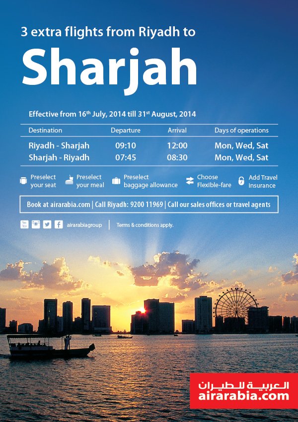 Announcing 3 extra flights from Riyadh to Sharjah effective from 16th July, 2014 till 31st August, 2014